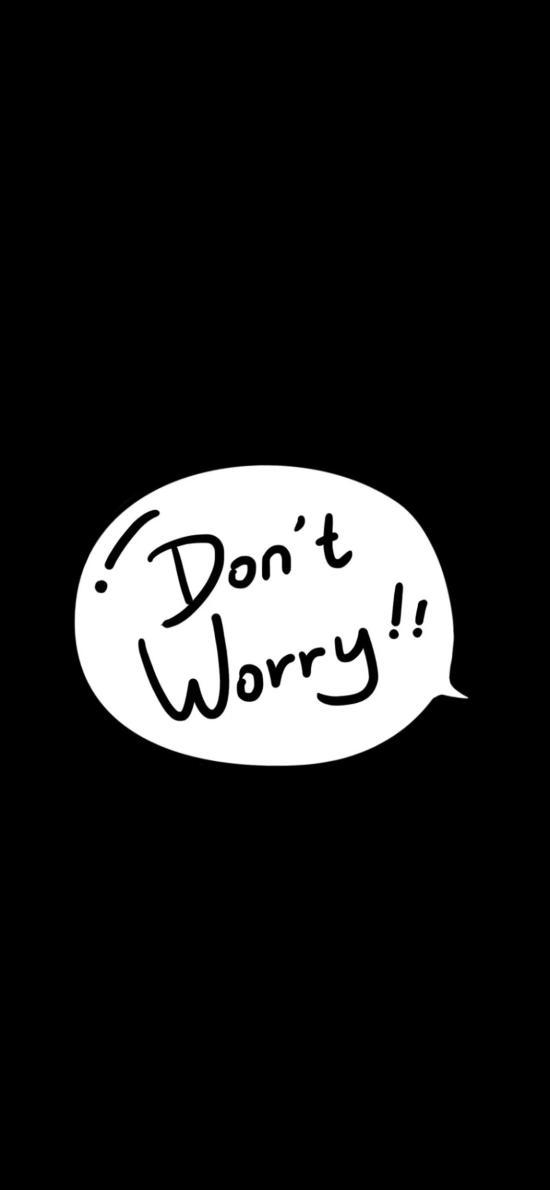 别担心 英文 don't worry 黑色 气泡
