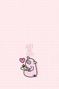 JUST DO EAT 英文 粉色 爱心 卡通猪 吃