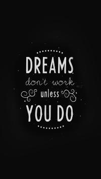 dreams don't work unless you do 没有行动的梦想 无济于事