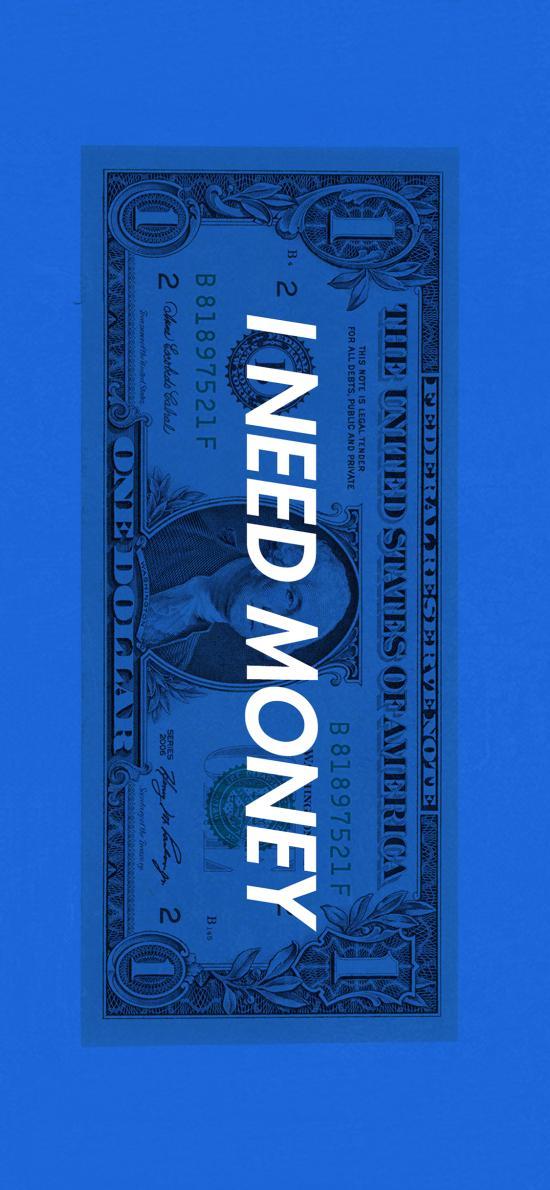 我需要錢 i need money 美元 鈔票 文字 藍色