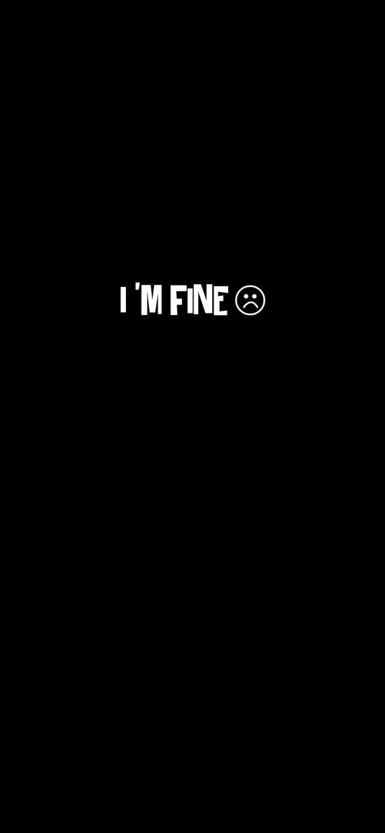 I'M FINE 黑白 表情 我很好 難過 英文