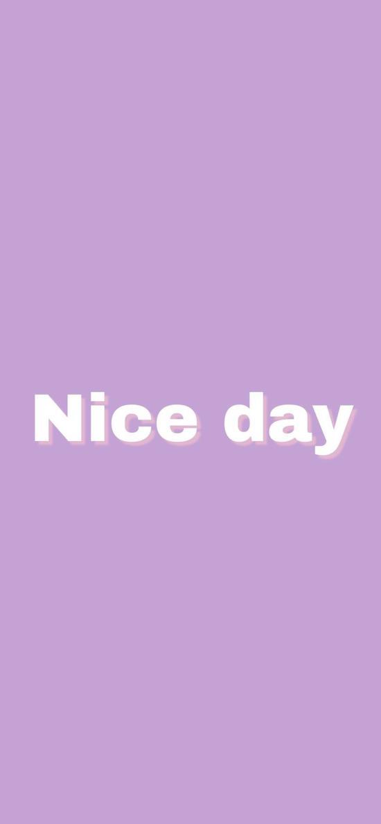 nice day 美好的一天 英文 紫色