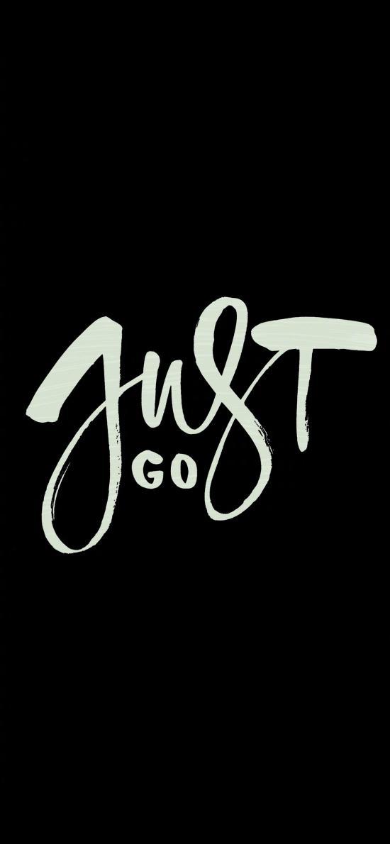 just go 去吧 英文 黑白