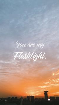 you are my flashlight 你是我的光芒 浪漫 英文 表白