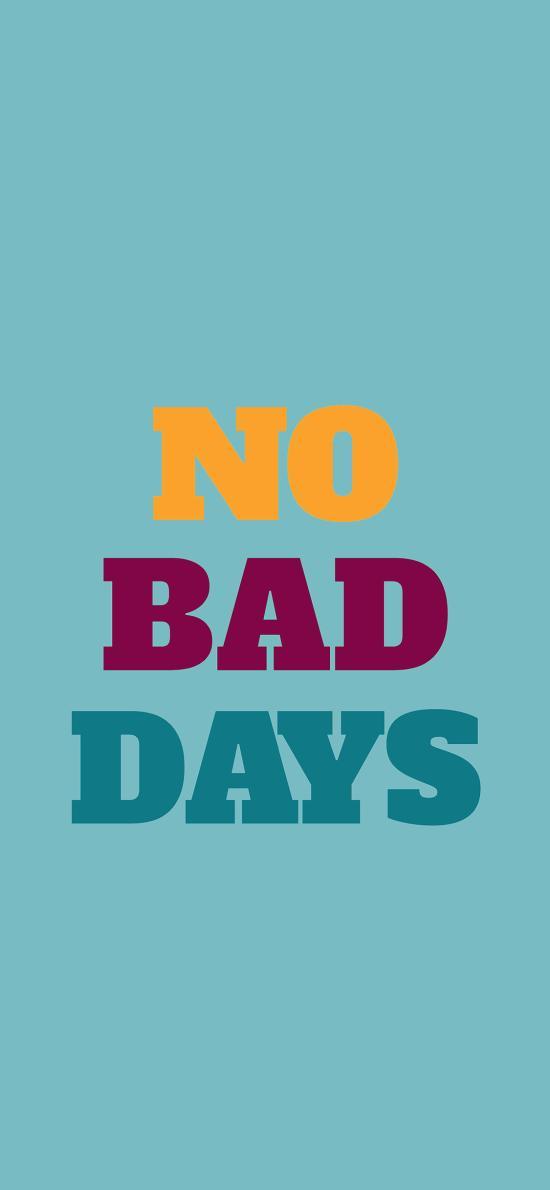 没有坏日子 no bad days 英文 英语