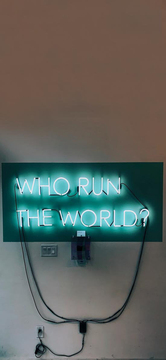 灯牌 WHO RUN THE WORLD