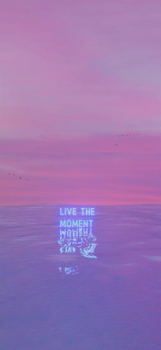live the moment 活下当心 水面