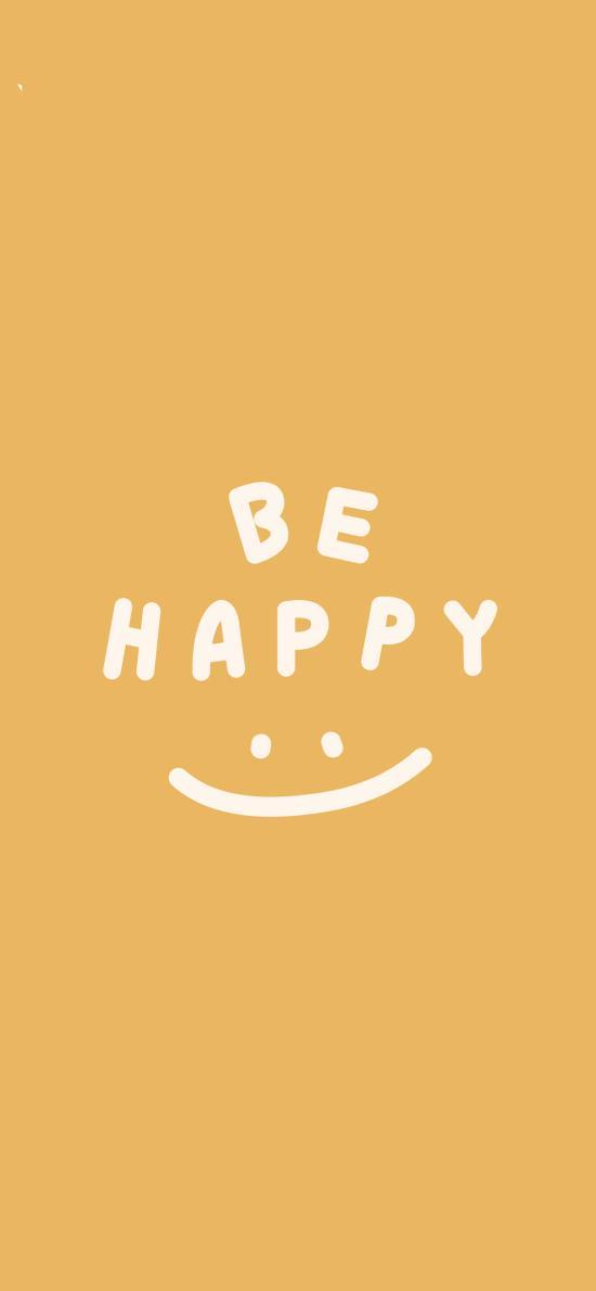 be happy 英文 笑脸 表情 开心 黄色